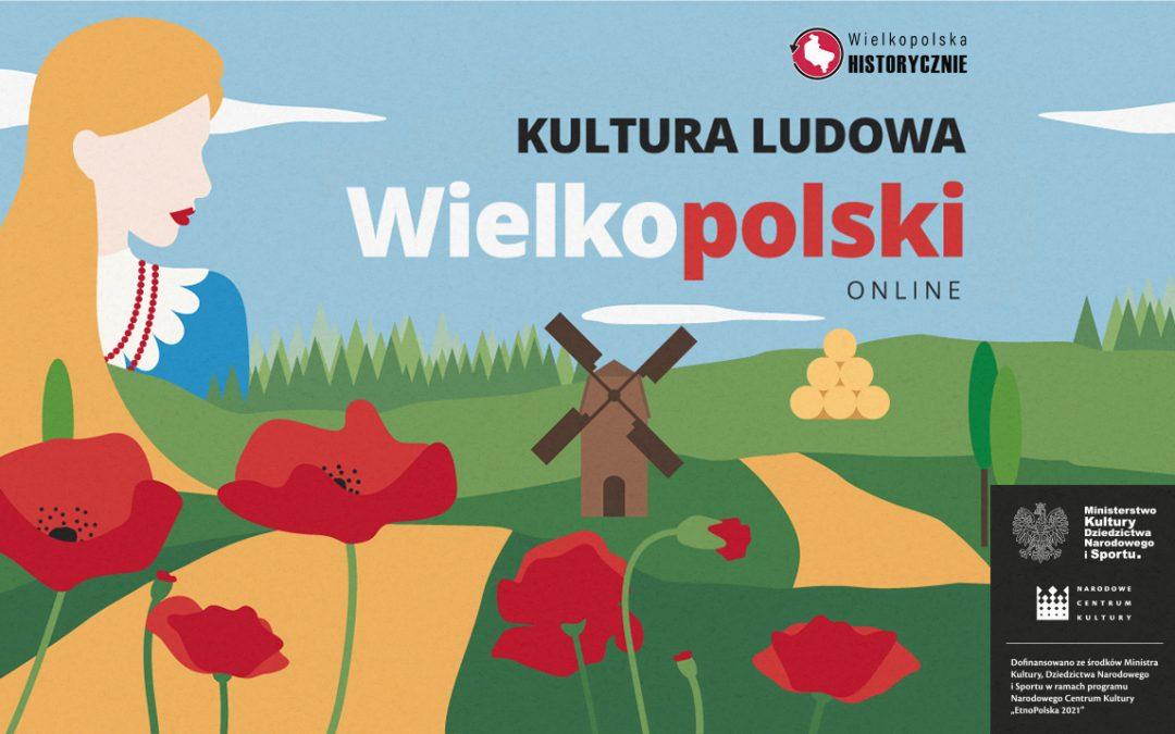"""Rusza cykl artykułów """"Kultura ludowa Wielkopolski online!"""""""